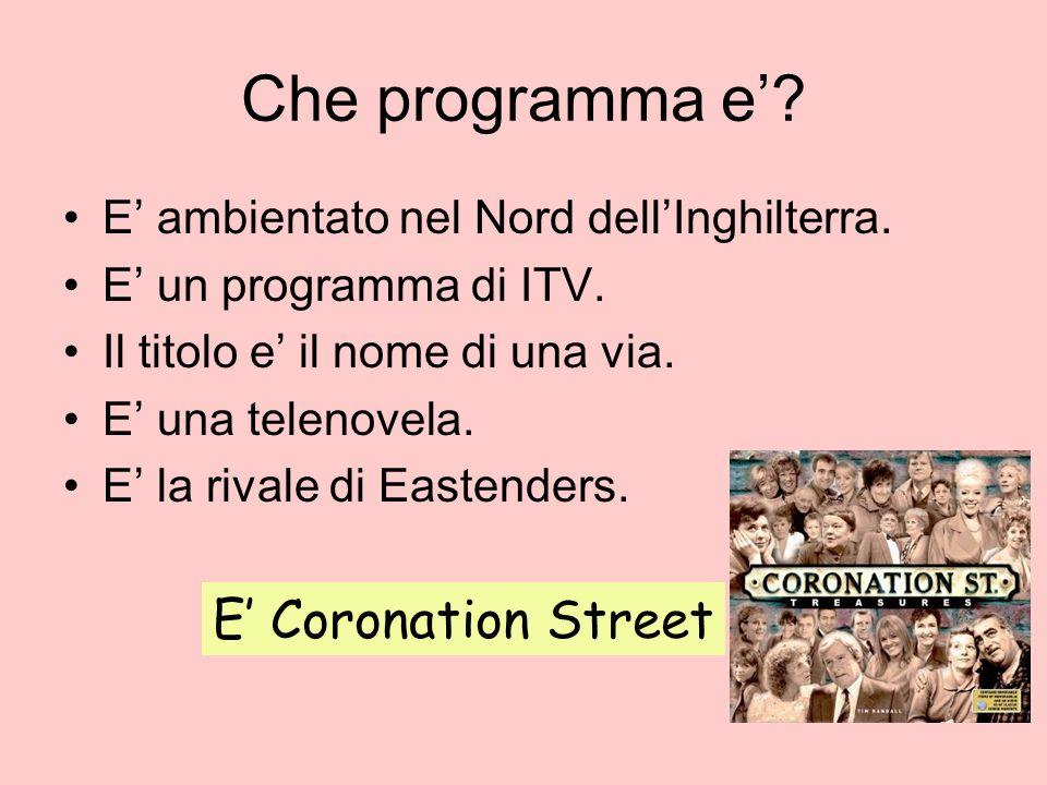 Che programma e' E' Coronation Street