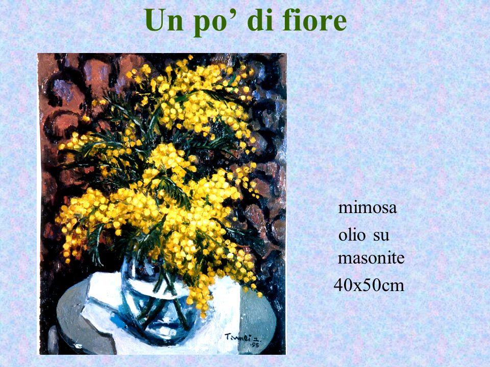Un po' di fiore mimosa olio su masonite 40x50cm yuko tamei