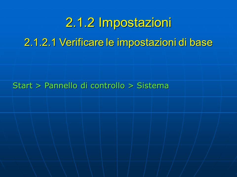 2.1.2.1 Verificare le impostazioni di base