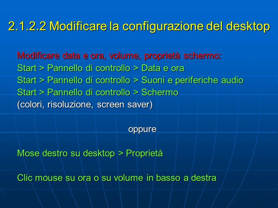 2.1.2.2 Modificare la configurazione del desktop
