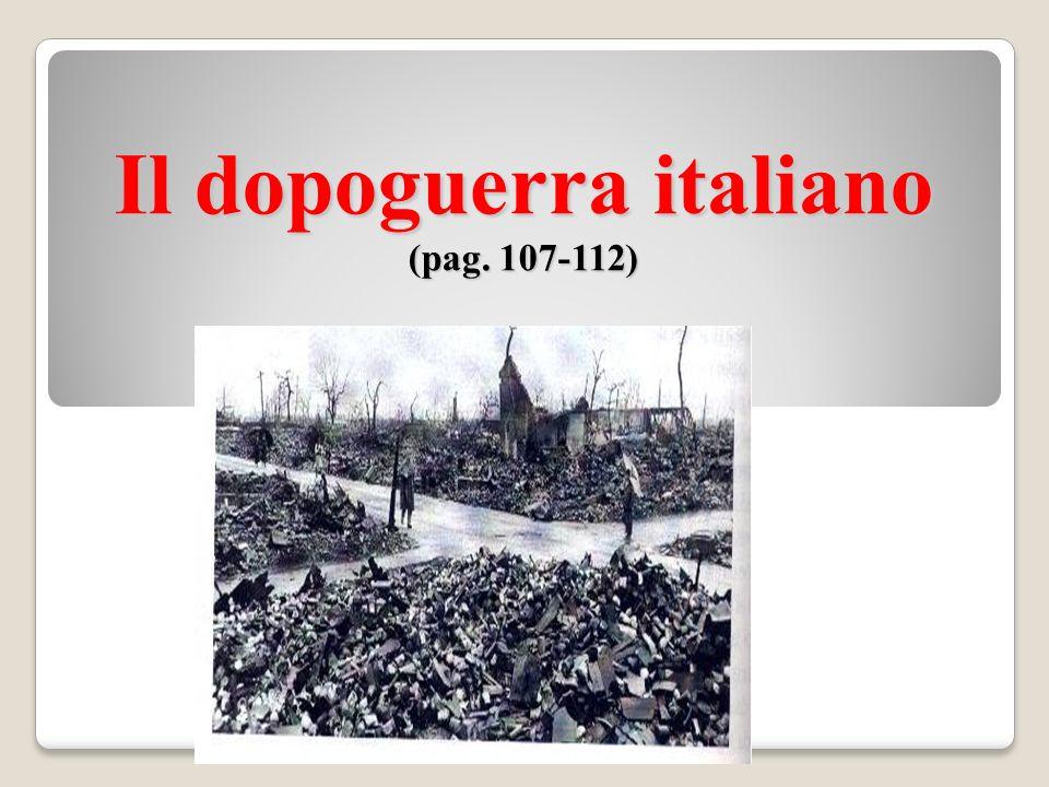 Il dopoguerra italiano (pag. 107-112)