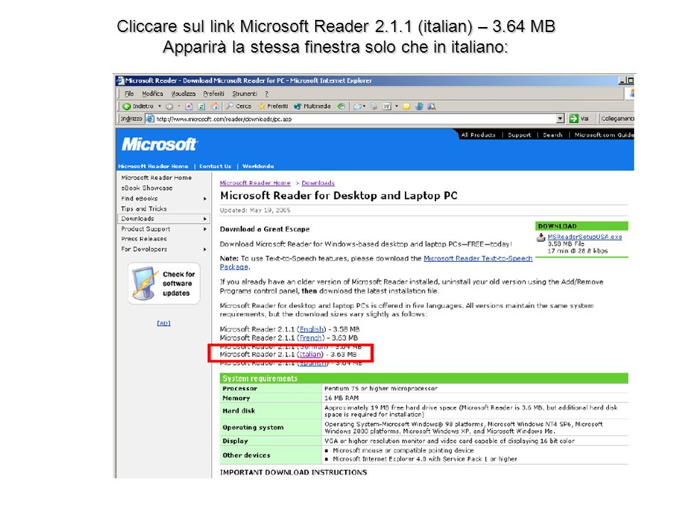 Cliccare sul link Microsoft Reader 2.1.1 (italian) – 3.64 MB