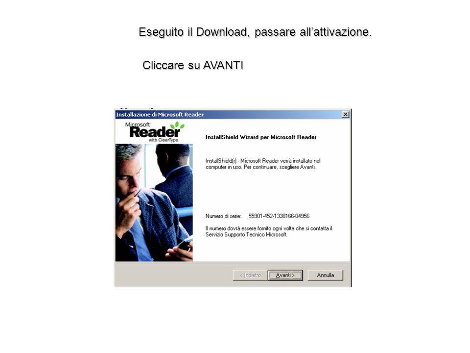 Eseguito il Download, passare all'attivazione.