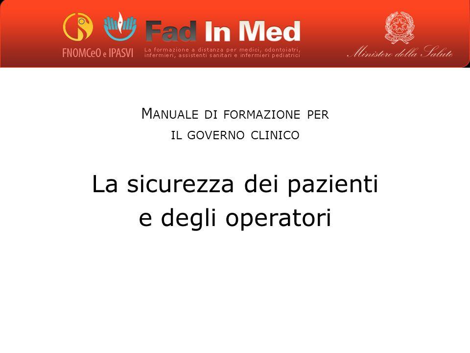 La sicurezza dei pazienti e degli operatori