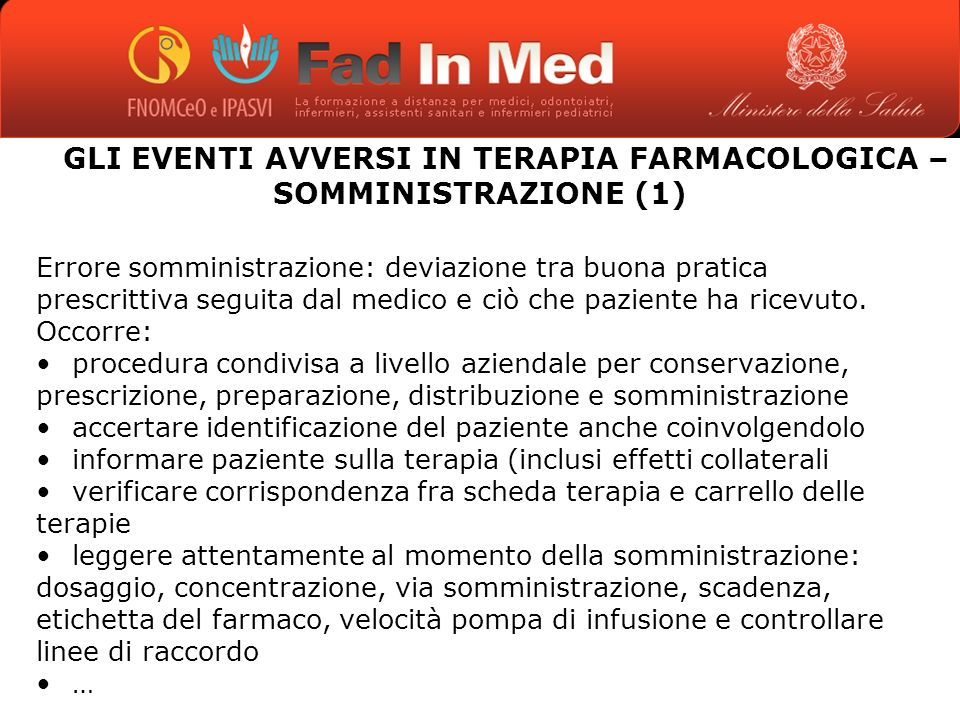 GLI EVENTI AVVERSI IN TERAPIA FARMACOLOGICA – SOMMINISTRAZIONE (1)