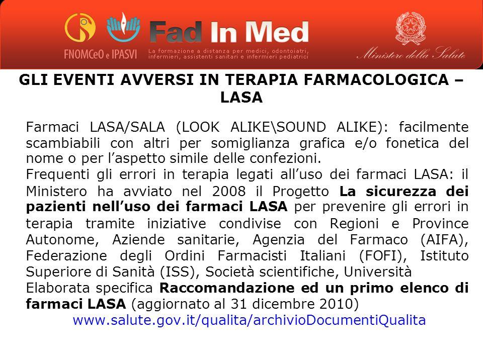 GLI EVENTI AVVERSI IN TERAPIA FARMACOLOGICA –LASA