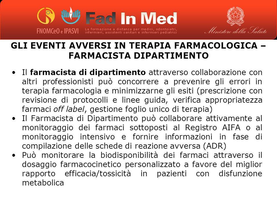 GLI EVENTI AVVERSI IN TERAPIA FARMACOLOGICA – FARMACISTA DIPARTIMENTO