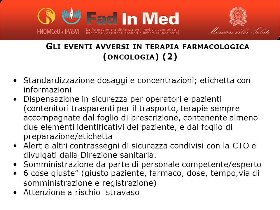 Gli eventi avversi in terapia farmacologica (oncologia) (2)