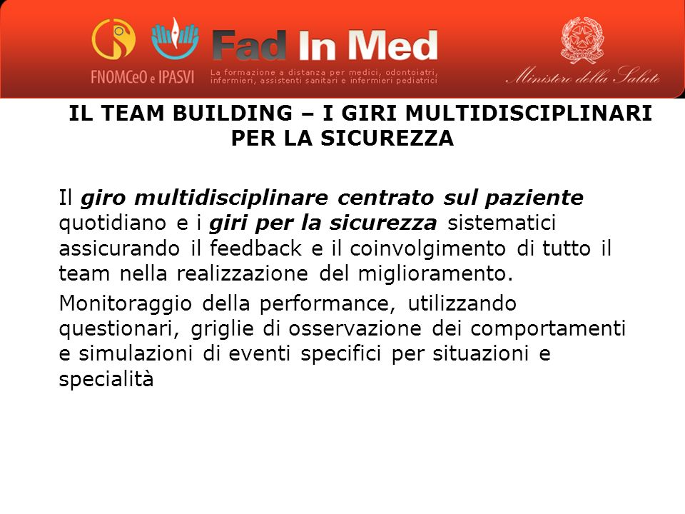 IL TEAM BUILDING – I GIRI MULTIDISCIPLINARI PER LA SICUREZZA