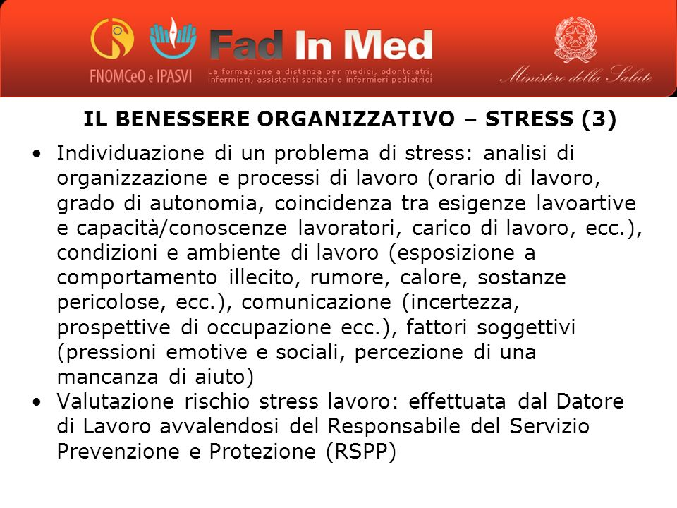 IL BENESSERE ORGANIZZATIVO – STRESS (3)