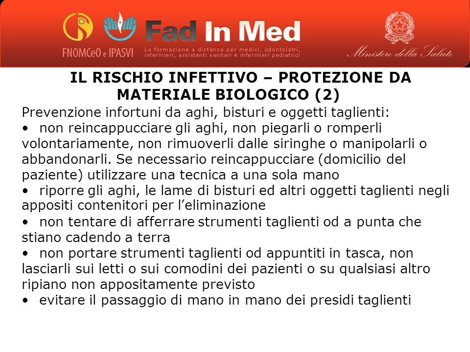 IL RISCHIO INFETTIVO – PROTEZIONE DA MATERIALE BIOLOGICO (2)