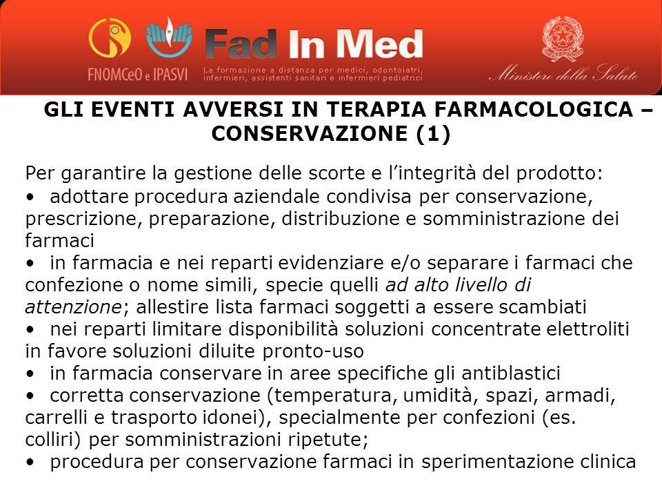 GLI EVENTI AVVERSI IN TERAPIA FARMACOLOGICA – CONSERVAZIONE (1)