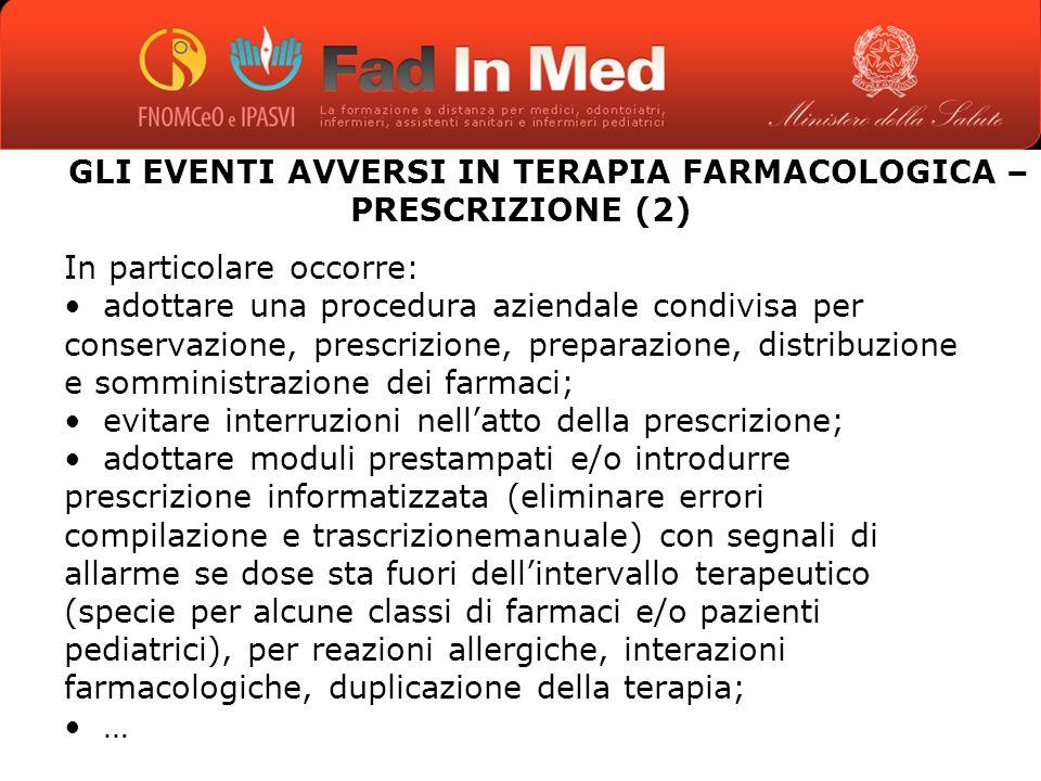 GLI EVENTI AVVERSI IN TERAPIA FARMACOLOGICA – PRESCRIZIONE (2)