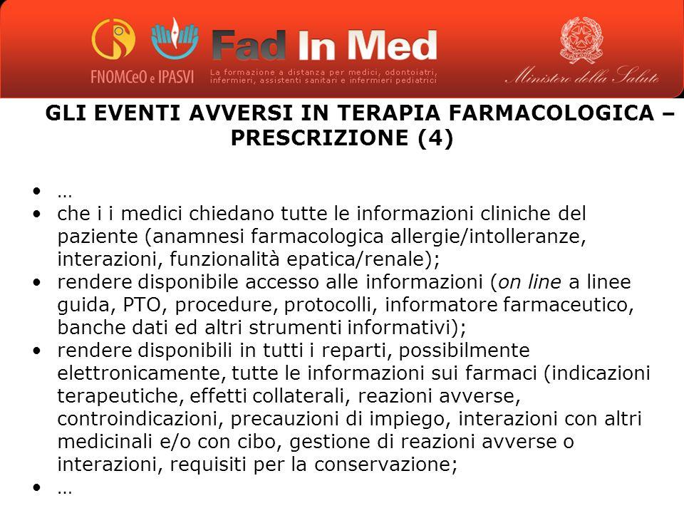 GLI EVENTI AVVERSI IN TERAPIA FARMACOLOGICA – PRESCRIZIONE (4)