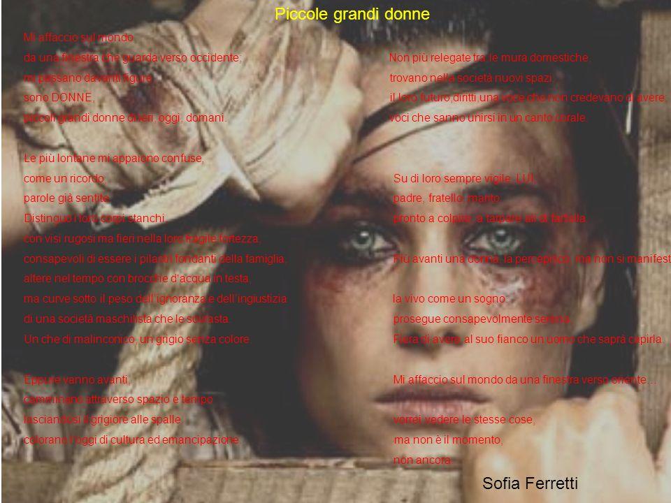 Piccole grandi donne Sofia Ferretti Mi affaccio sul mondo