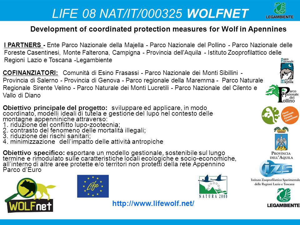 LIFE 08 NAT/IT/000325 WOLFNET Development of coordinated protection measures for Wolf in Apennines.