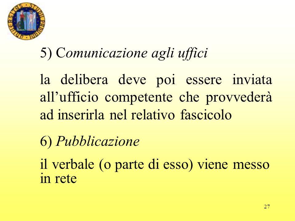 5) Comunicazione agli uffici