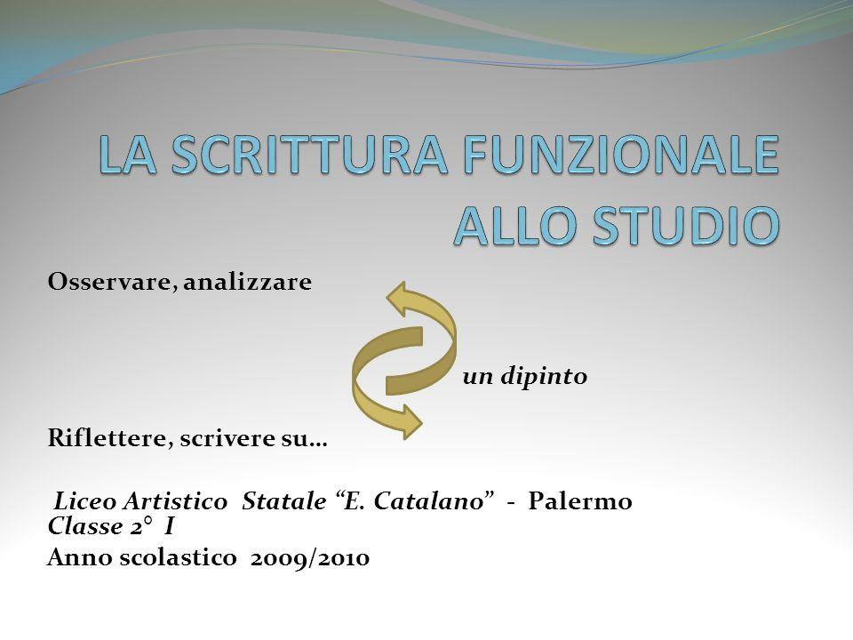 LA SCRITTURA FUNZIONALE ALLO STUDIO
