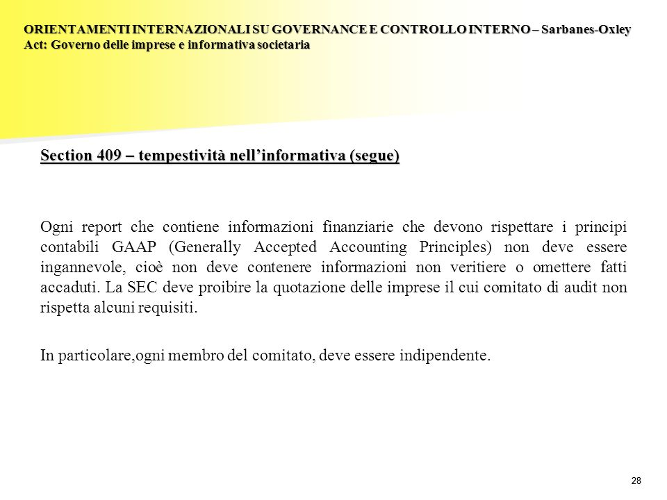 ORIENTAMENTI INTERNAZIONALI SU GOVERNANCE E CONTROLLO INTERNO – Sarbanes-Oxley Act: Governo delle imprese e informativa societaria