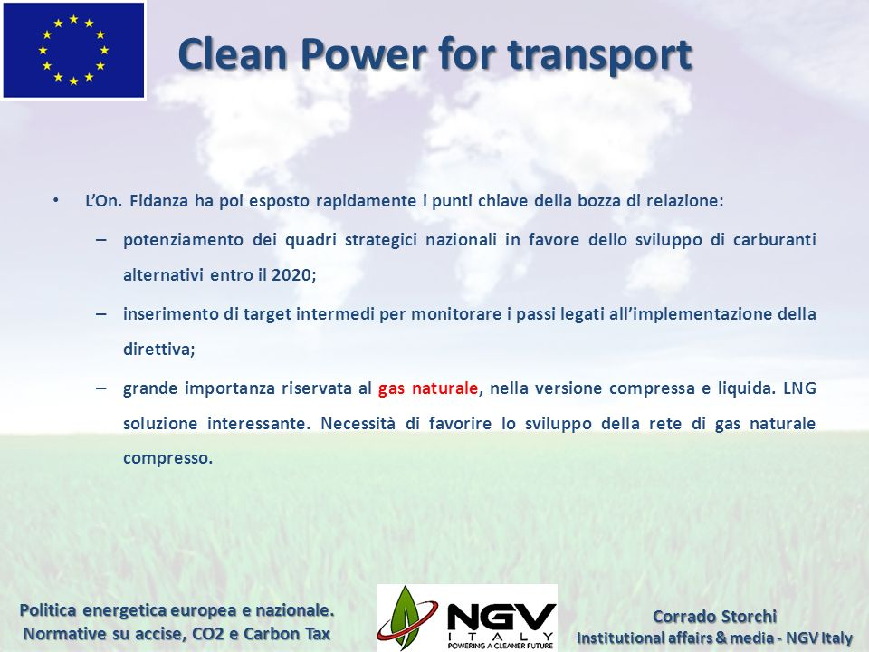 Clean Power for transport Institutional affairs & media - NGV Italy