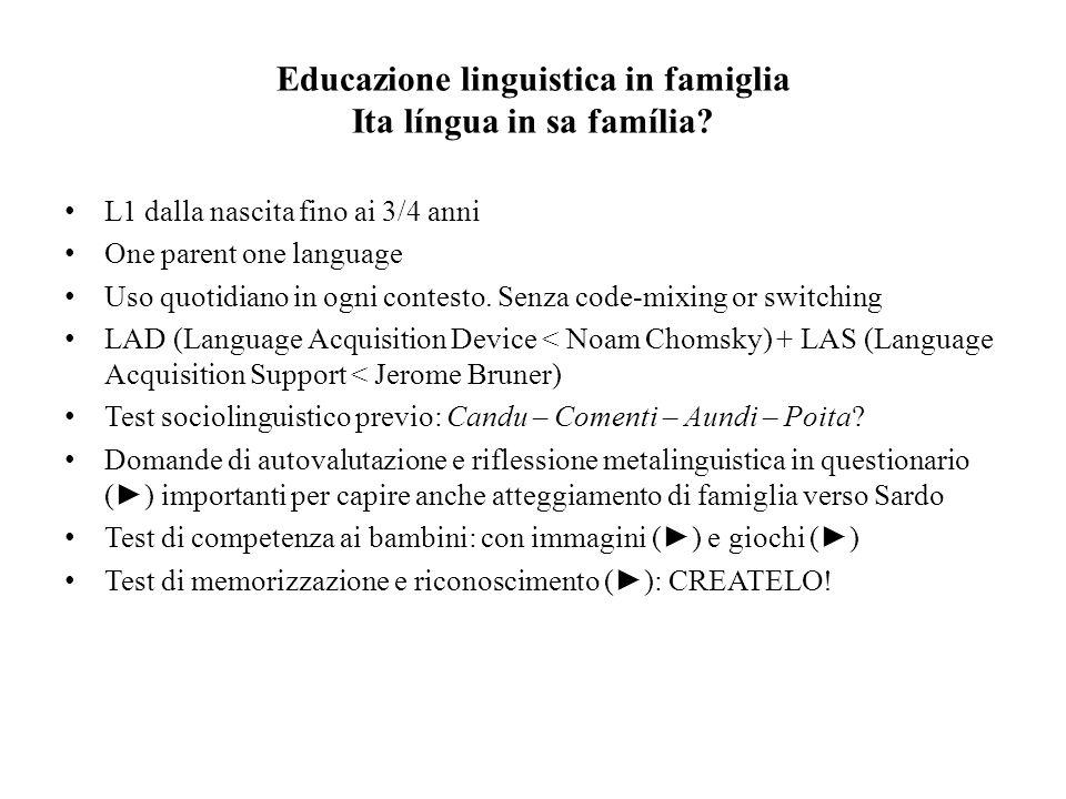 Educazione linguistica in famiglia Ita língua in sa família