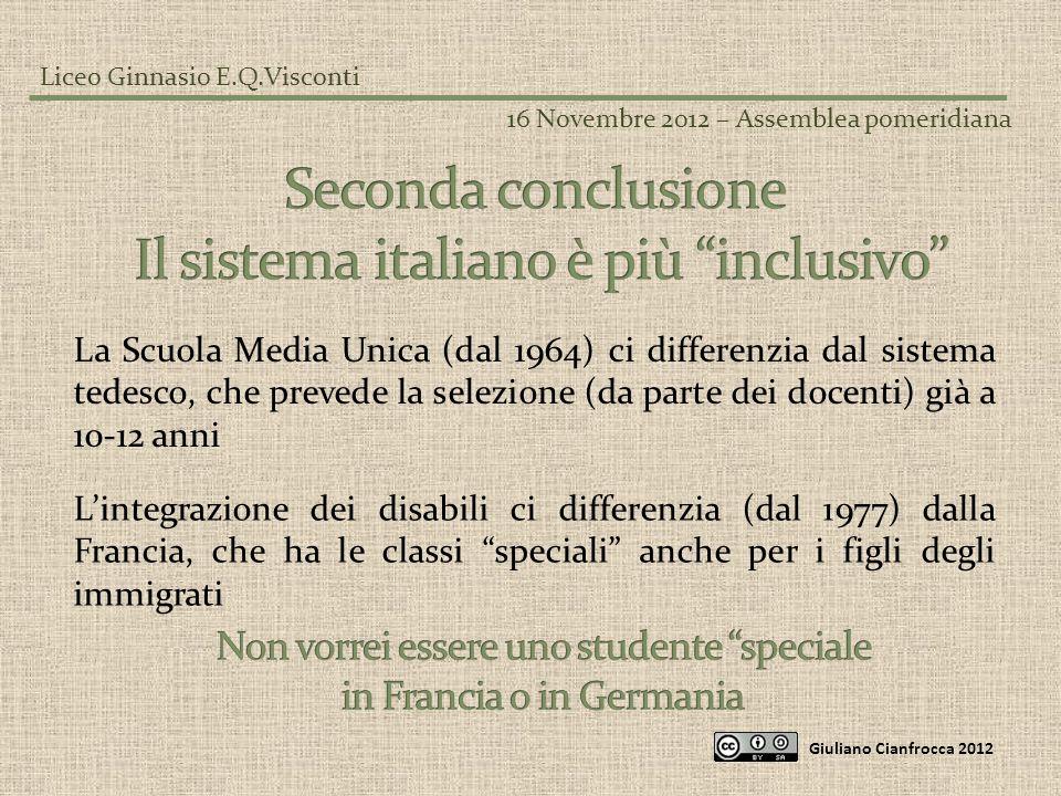 Il sistema italiano è più inclusivo