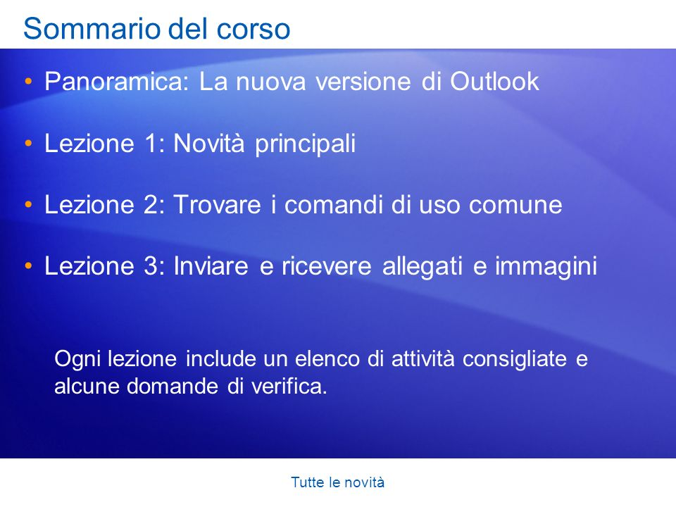 Sommario del corso Panoramica: La nuova versione di Outlook