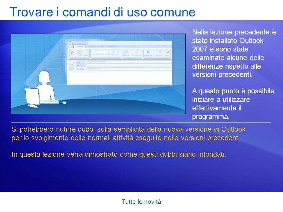 Trovare i comandi di uso comune