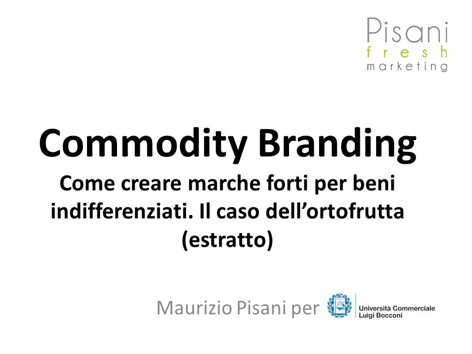 Commodity Branding Come creare marche forti per beni indifferenziati