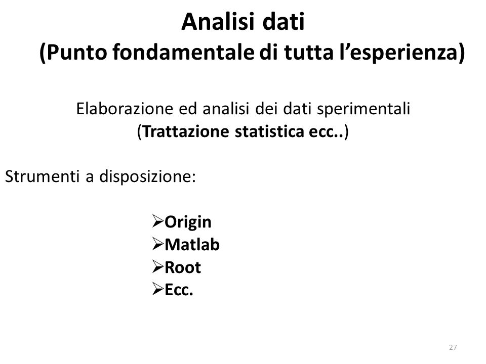 Analisi dati (Punto fondamentale di tutta l'esperienza)
