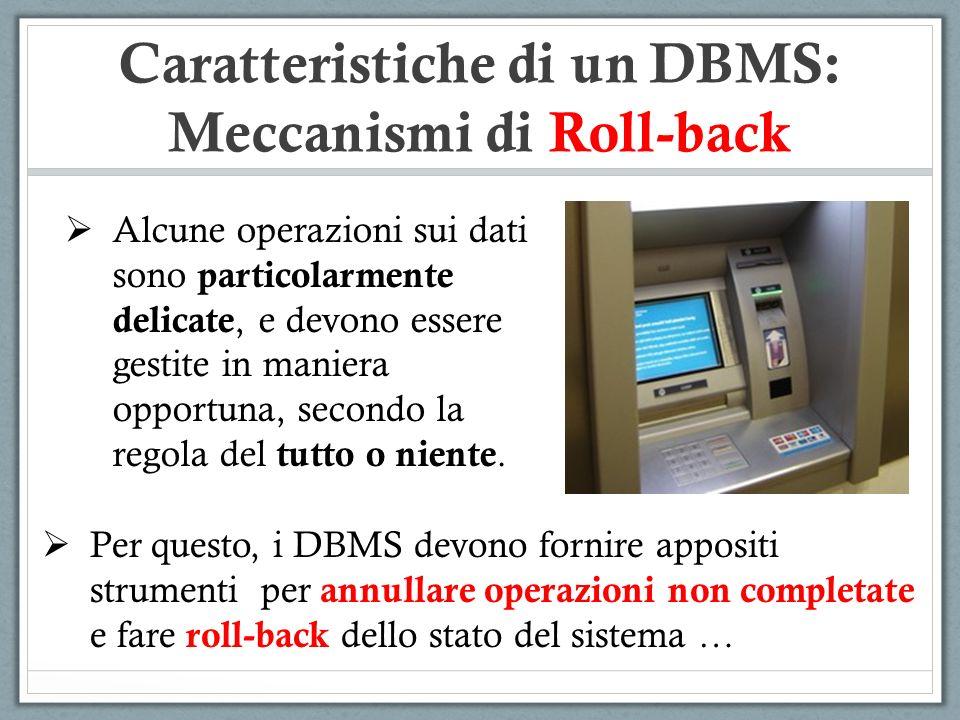 Caratteristiche di un DBMS: Meccanismi di Roll-back