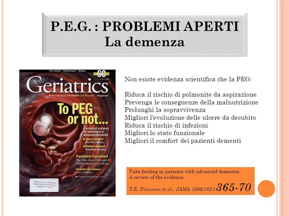 P.E.G. : PROBLEMI APERTI La demenza