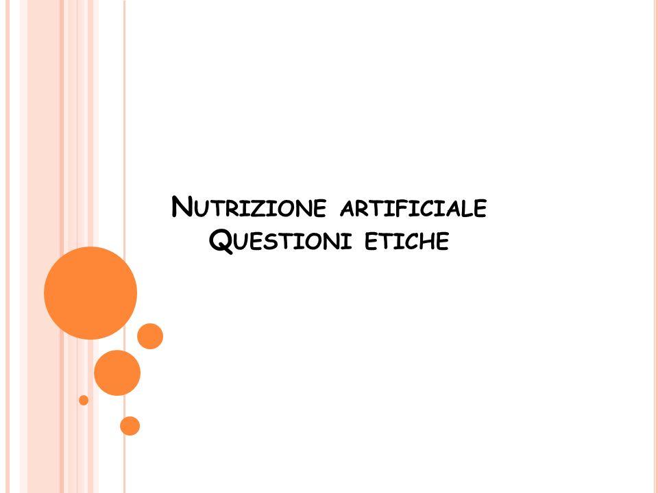 Nutrizione artificiale Questioni etiche