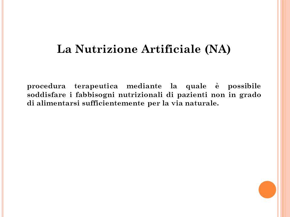 La Nutrizione Artificiale (NA)