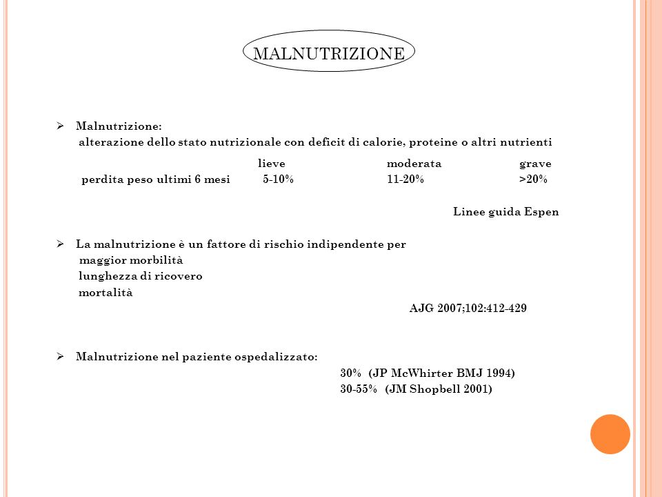 MALNUTRIZIONE Malnutrizione: