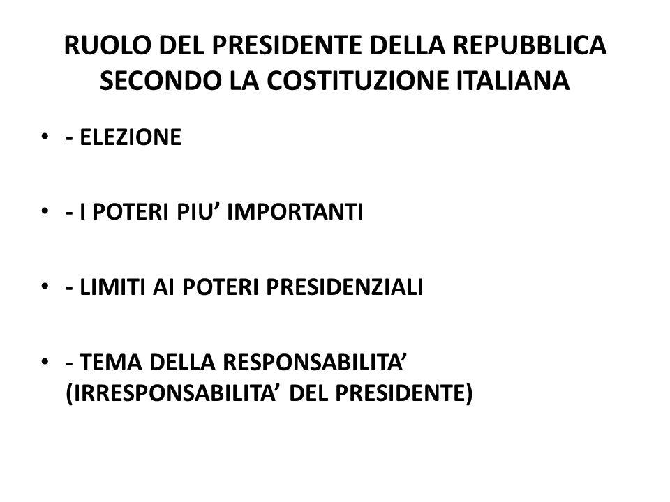 RUOLO DEL PRESIDENTE DELLA REPUBBLICA SECONDO LA COSTITUZIONE ITALIANA