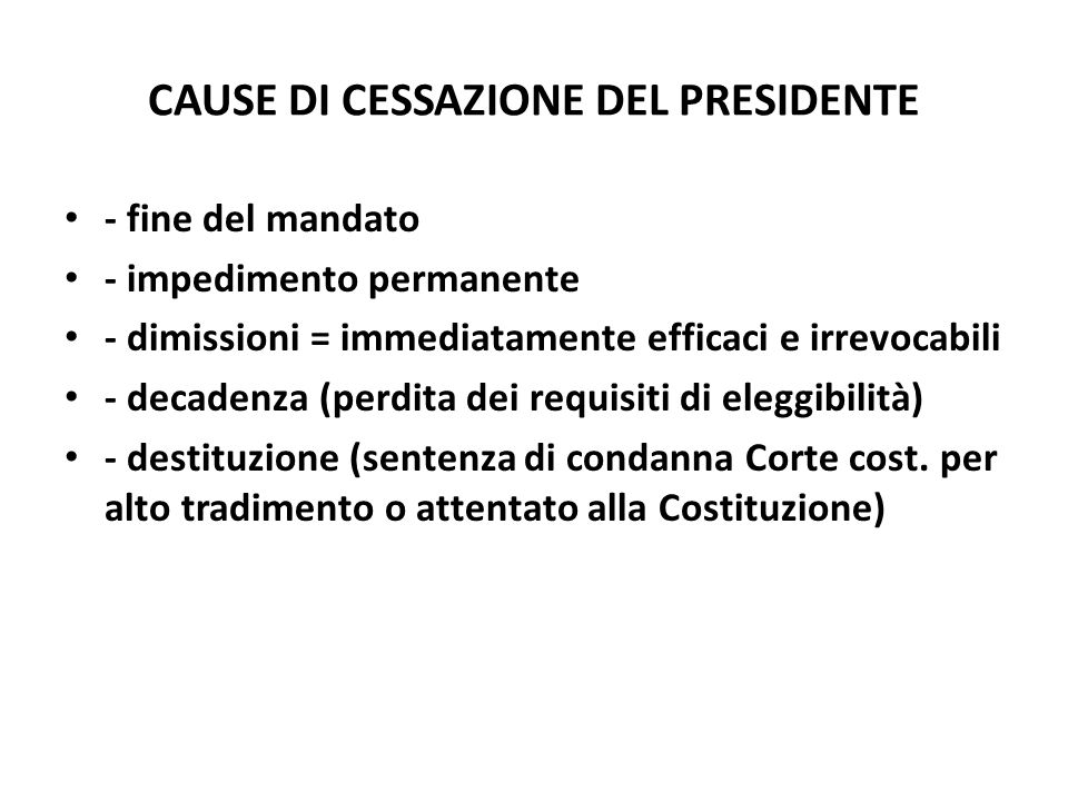 CAUSE DI CESSAZIONE DEL PRESIDENTE