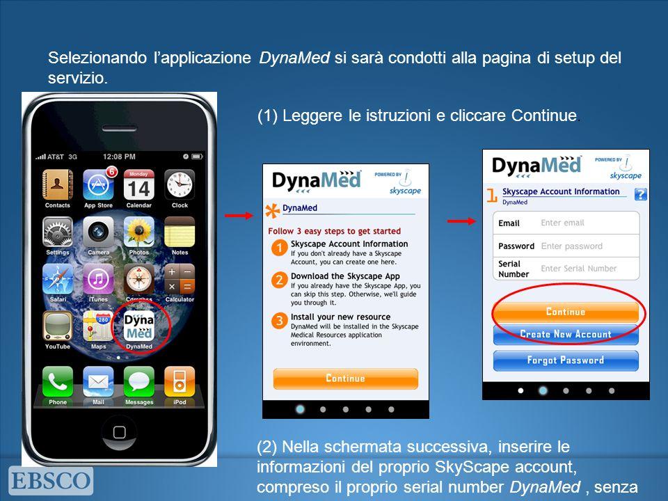 Selezionando l'applicazione DynaMed si sarà condotti alla pagina di setup del servizio.