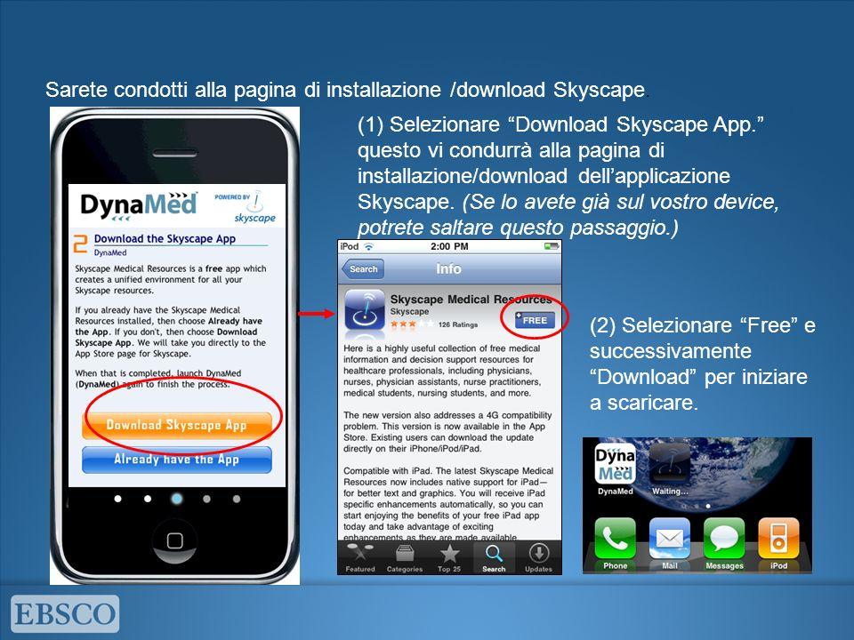 Sarete condotti alla pagina di installazione /download Skyscape.