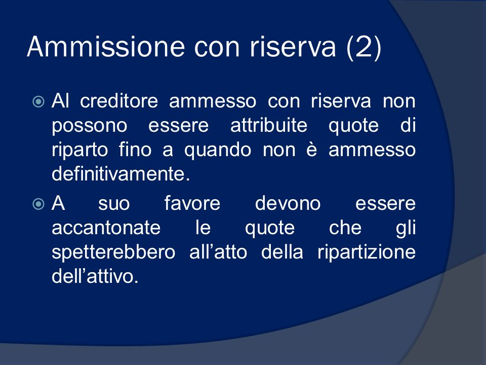 Ammissione con riserva (2)