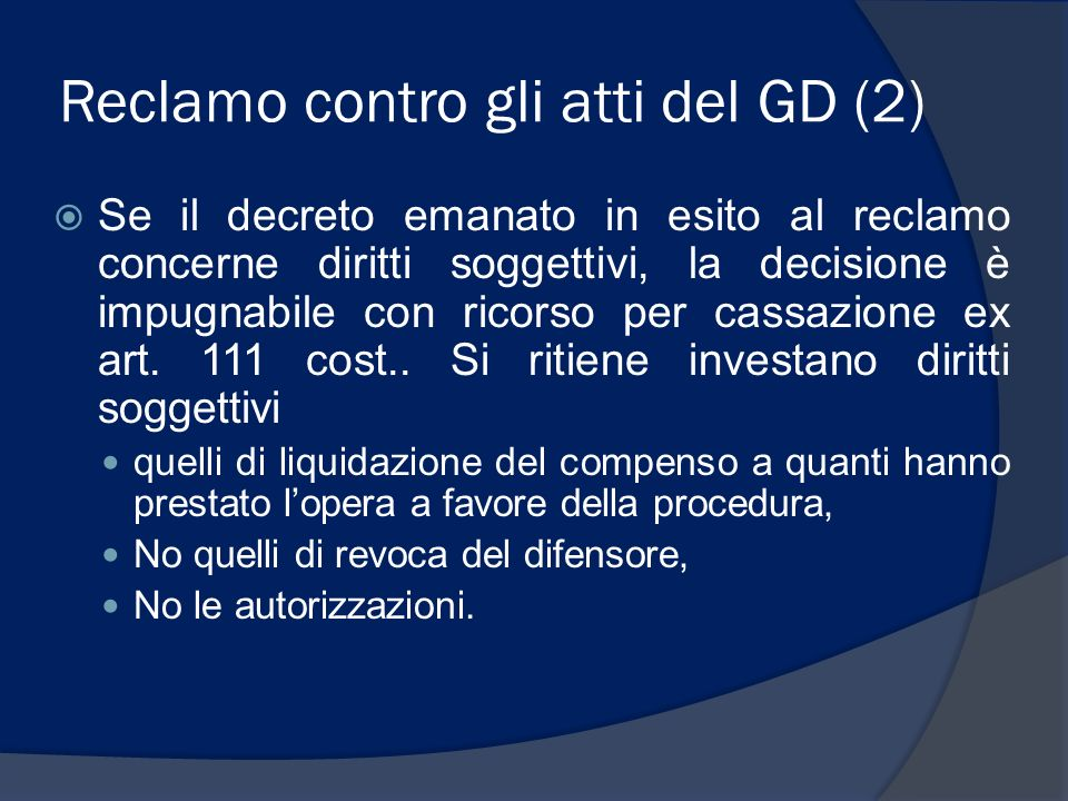 Reclamo contro gli atti del GD (2)
