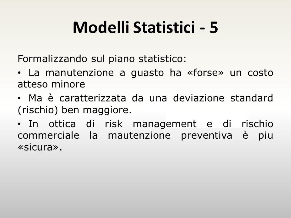 Modelli Statistici - 5 Formalizzando sul piano statistico: