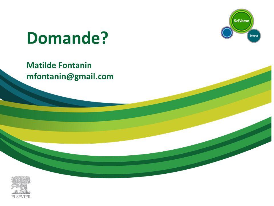 Domande Matilde Fontanin mfontanin@gmail.com