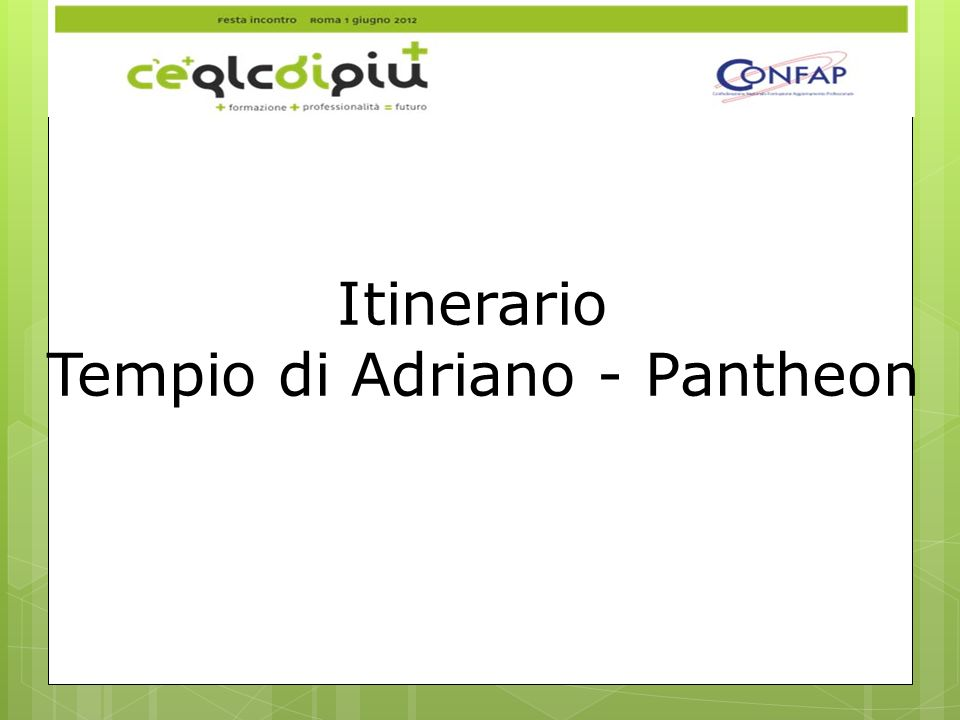 Tempio di Adriano - Pantheon