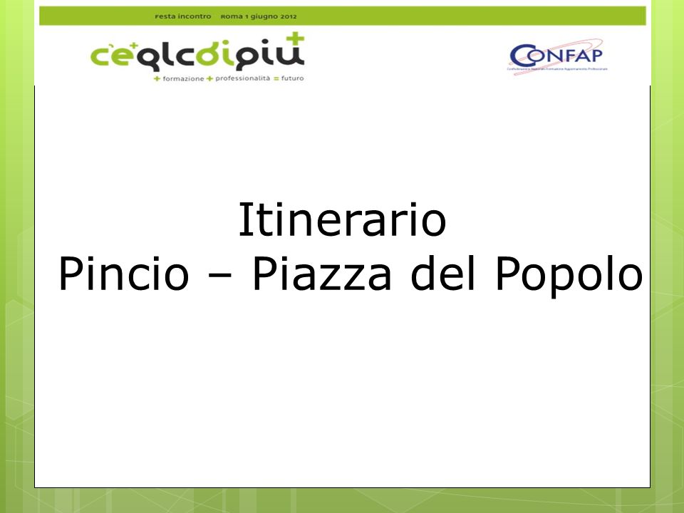 Pincio – Piazza del Popolo
