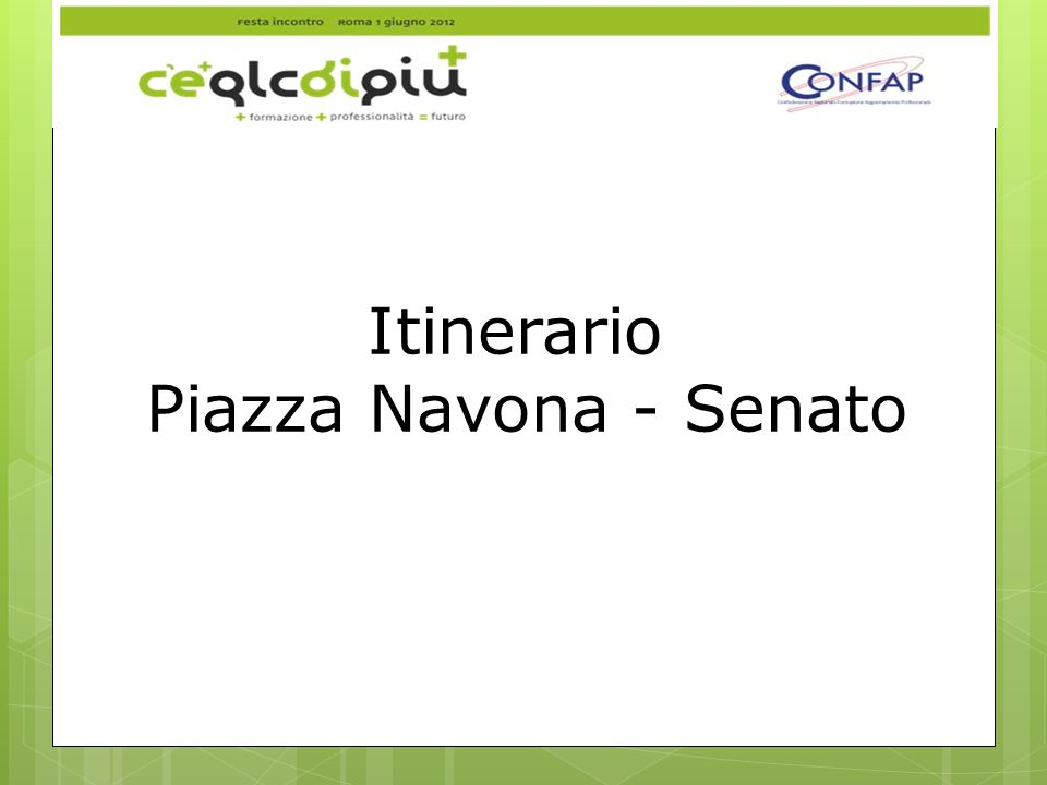 Itinerario Piazza Navona - Senato