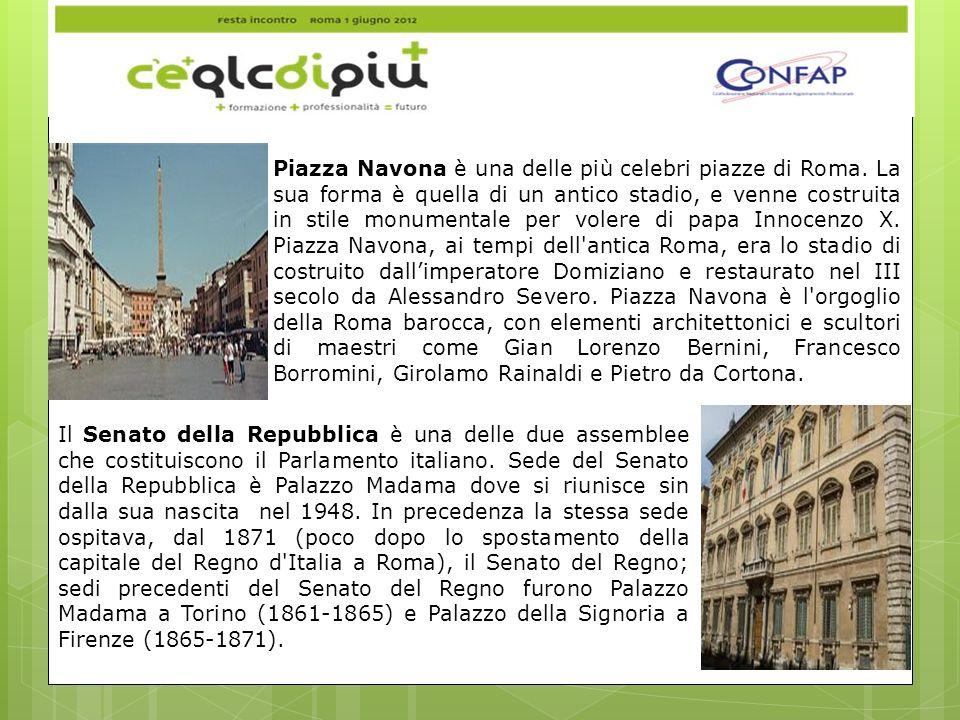 Piazza Navona è una delle più celebri piazze di Roma