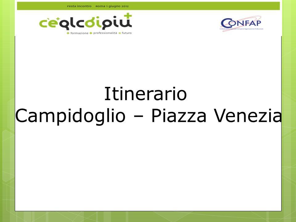 Campidoglio – Piazza Venezia