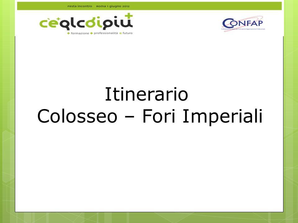 Colosseo – Fori Imperiali
