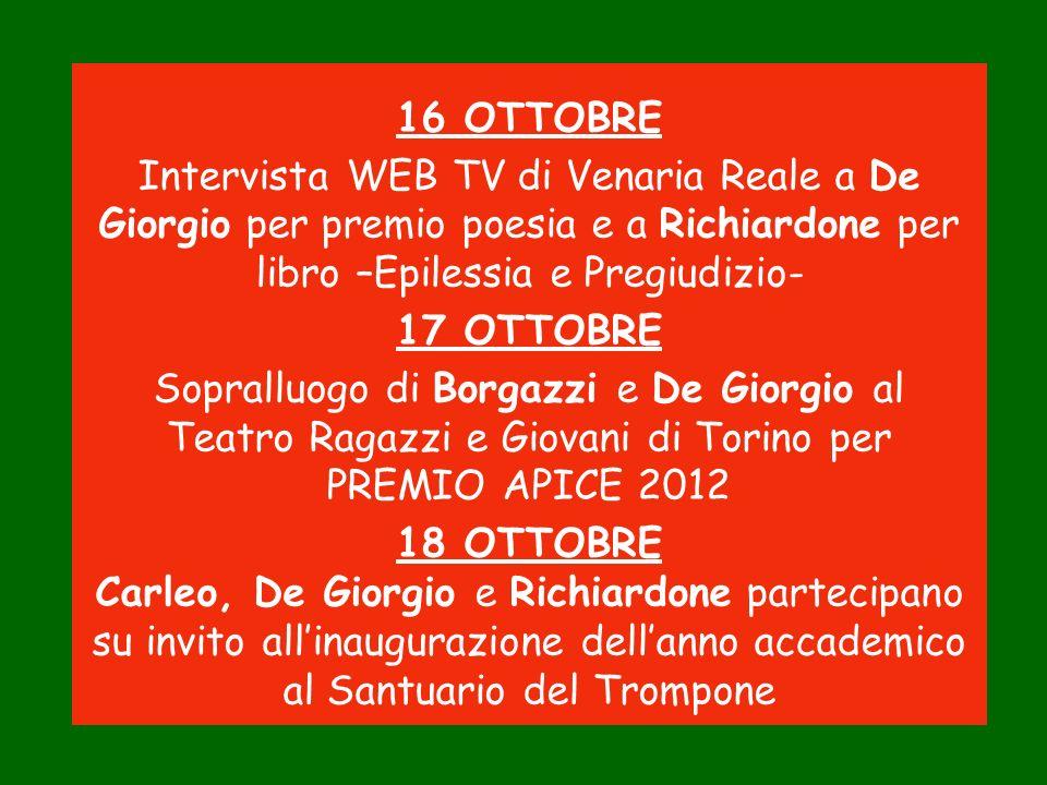 16 OTTOBRE Intervista WEB TV di Venaria Reale a De Giorgio per premio poesia e a Richiardone per libro –Epilessia e Pregiudizio-